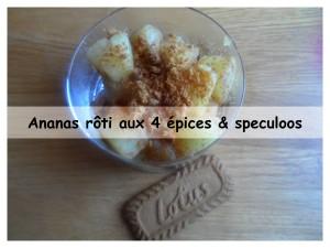 ananas roti aux 4 épices & speculoos présentation