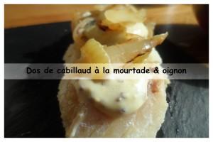 dos de cabillaud à la moutarde & oignon 2v