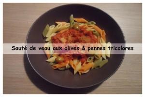 Sauté de veau aux olives & pennes tricolores1v