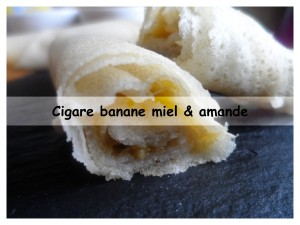 Cigare banane miel & amande présentation