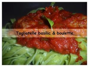 Tagliatelle basilic et boulette présentation
