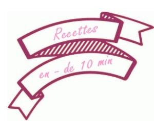 recettes en - de 10 min