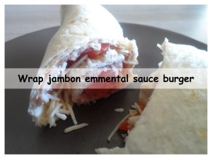 wrap jambon emmental sauce burger3