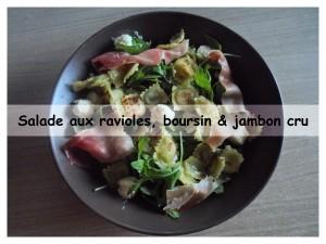 salade aux ravioles boursin & jambon cru